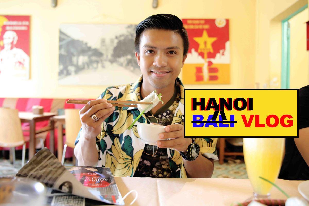 BLOG 85: HANOI, VIETNAM
